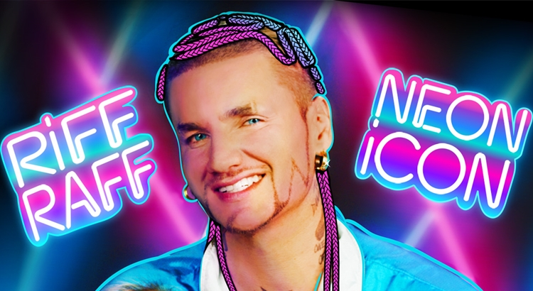 Introducing RiFF RAFF: the Neon Icon